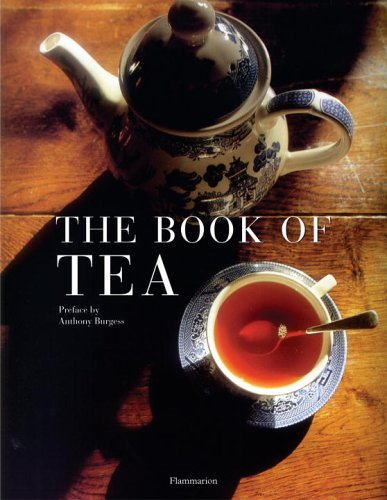 Book of Tea Revised and Updated Edition 2nd 2005 9782080304780 Front Cover
