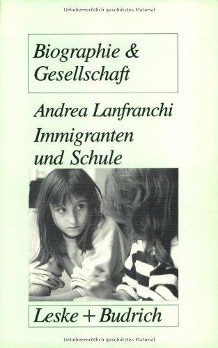 Immigranten Und Schule: Transformationsprozesse in Traditionalen Familienwelten Als Voraussetzung Für Schulisches Überleben Von Immigrantenkindern  1993 edition cover