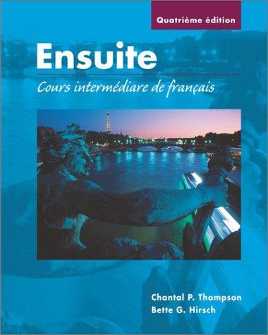 Cahier de Laboratoire et D'Exercices Ecrits to Accompany Ensuite Cours Intermediaire de Francais 4th 2003 edition cover