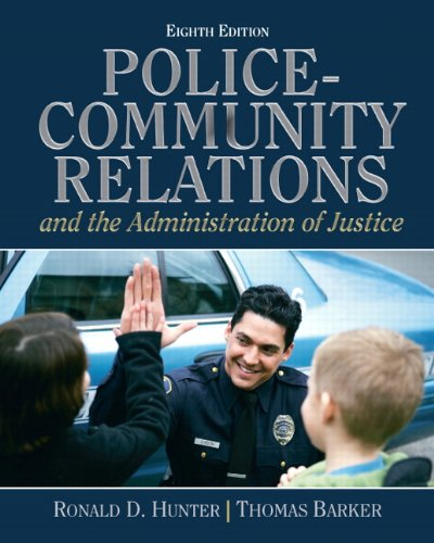 Police Community Relations and the Administration of Justice  8th 2011 edition cover