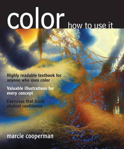 Color - How to Use It   2014 (Revised) 9780135120781 Front Cover