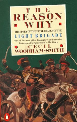 Reason Why The Story of the Fatal Charge of the Light Brigade N/A edition cover
