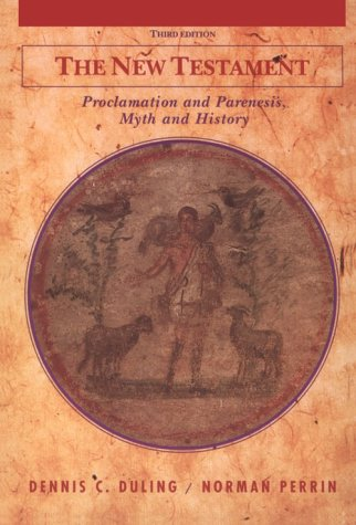 New Testament Proclamation and Parenesis, Myth and History 3rd 1994 edition cover
