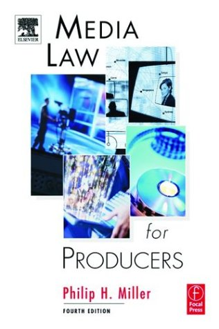 Media Law for Producers  4th 2002 (Revised) edition cover