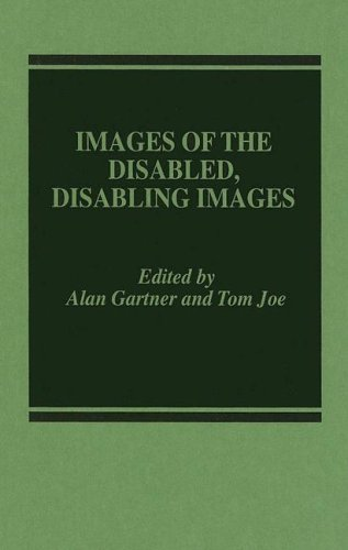 Images of the Disabled, Disabling Images   1987 9780275921781 Front Cover