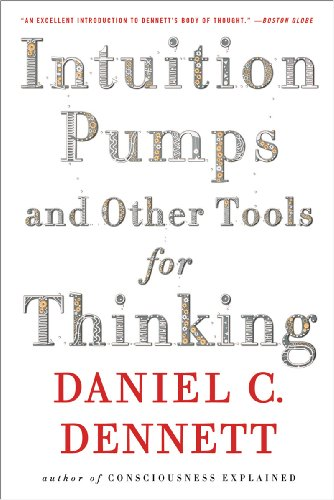 Intuition Pumps and Other Tools for Thinking  N/A edition cover