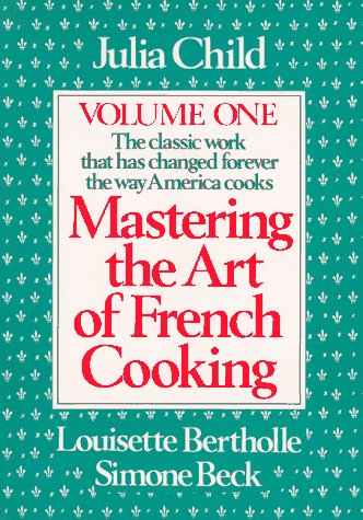 Mastering the Art of French Cooking  Revised edition cover