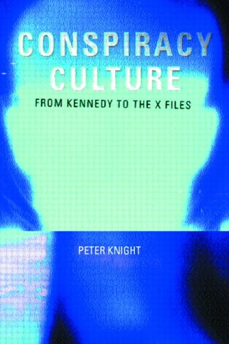 Conspiracy Culture From Kennedy to the X-Files  2000 edition cover