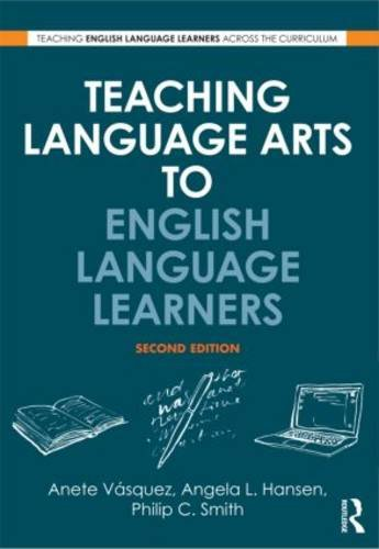 Teaching Language Arts to English Language Learners  2nd 2010 (Revised) edition cover