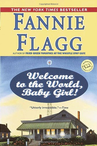 Welcome to the World, Baby Girl!  N/A edition cover