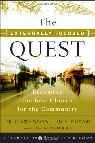 Externally Focused Quest Becoming the Best Church for the Community  2010 9780470500781 Front Cover