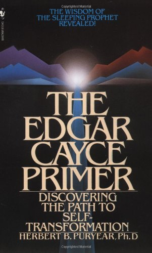 Edgar Cayce Primer Discovering the Path to Self Transformation N/A 9780553252781 Front Cover