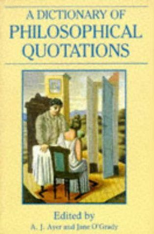 Dictionary of Philosophical Quotations   1994 edition cover
