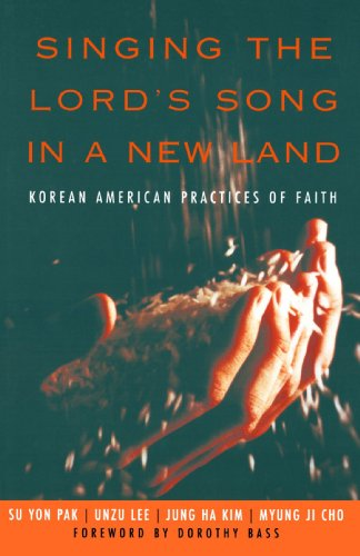 Singing the Lord's Song in a New Land Korean American Practices of Faith  2005 edition cover