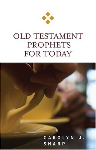 Old Testament Prophets for Today   2009 edition cover