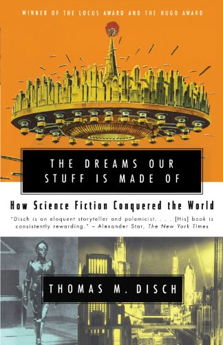Dreams Our Stuff Is Made Of How Science Fiction Conquered the World  2000 edition cover