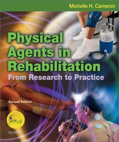 Physical Agents in Rehabilitation From Research to Practice 2nd 2003 (Revised) edition cover