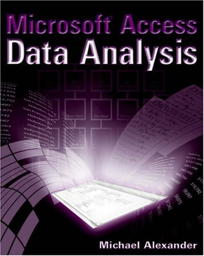 Microsoft Access Data Analysis Unleashing the Analytical Power of Access  2006 edition cover