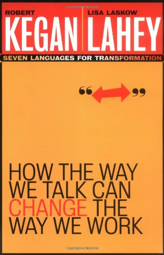 How the Way We Talk Can Change the Way We Work Seven Languages for Transformation  2001 edition cover