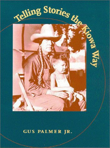 Telling Stories the Kiowa Way   2003 edition cover