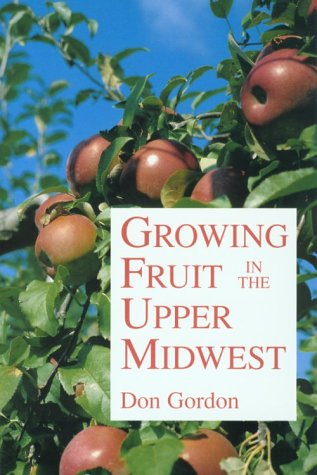 Growing Fruit in the Upper Midwest  N/A edition cover