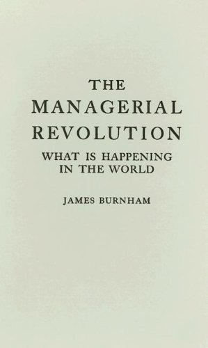 Managerial Revolution What Is Happening in the World  1972 (Reprint) edition cover