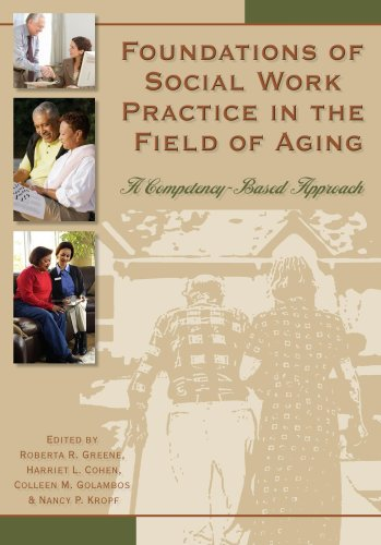 Foundations in Social Work Practice in the Field of Aging A Competency-Based Approach 2nd 2007 edition cover
