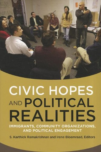 Civic Hopes and Political Realities Immigrants, Community Organizations, and Political Engagement  2011 edition cover
