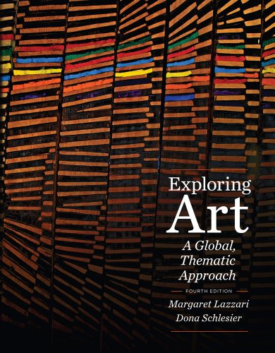 Exploring Art: A Global, Thematic Approach (with CourseMate Printed Access Card) 4th 2012 9781111343781 Front Cover