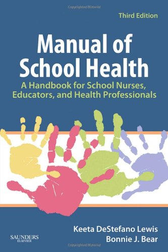 Manual of School Health A Handbook for School Nurses, Educators, and Health Professionals 3rd 2009 edition cover