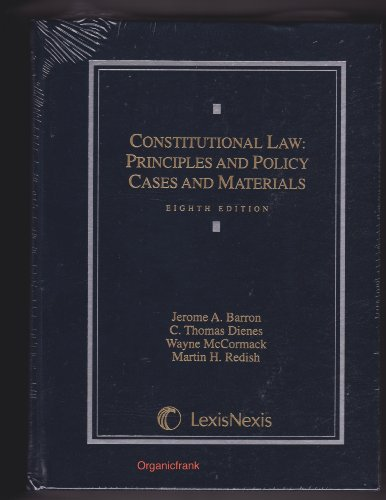 Constitutional Law, Principles and Policy Cases and Materials 8th 2012 edition cover