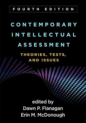 Contemporary Intellectual Assessment, Fourth Edition Theories, Tests, and Issues 4th 2018 9781462535781 Front Cover