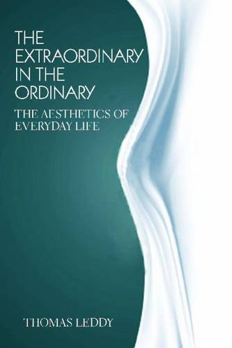Extraordinary in the Ordinary The Aesthetics of Everyday Life  2011 edition cover