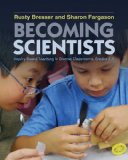 Becoming Scientists Inquiry-Based Teaching in Diverse Classrooms, Grades 3-5  2013 edition cover