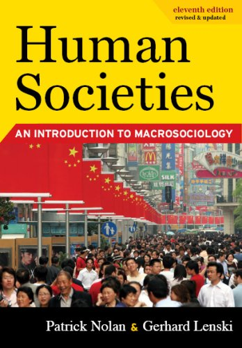 Human Societies An Introduction to Macrosociology, Eleventh Edition 11th 2009 (Revised) edition cover