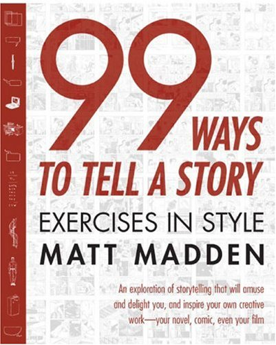 99 Ways to Tell a Story Exercises in Style  2005 edition cover