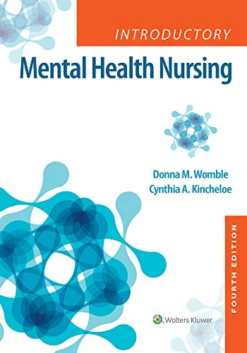 Introductory Mental Health Nursing  4th 2020 (Revised) 9781975103781 Front Cover