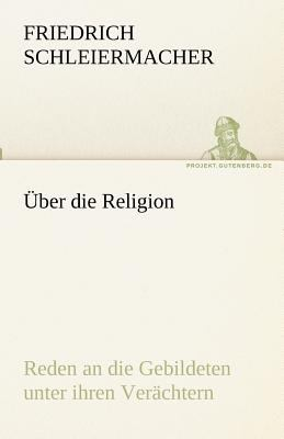 �ber Die Religion  N/A 9783842470781 Front Cover