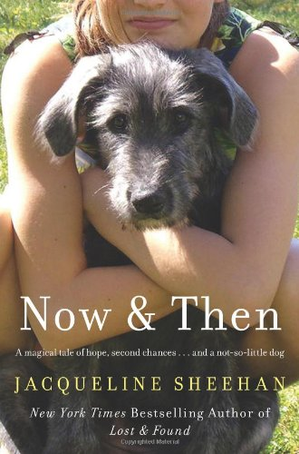 Now and Then   2009 9780061547782 Front Cover