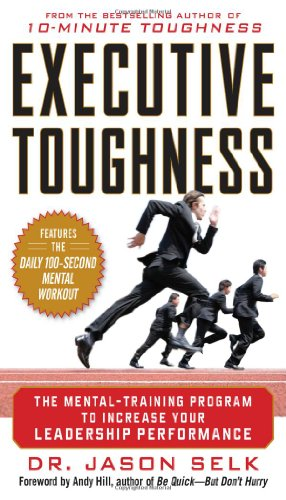 Executive Toughness The Mental-Training Program to Increase Your Leadership Performance  2012 edition cover