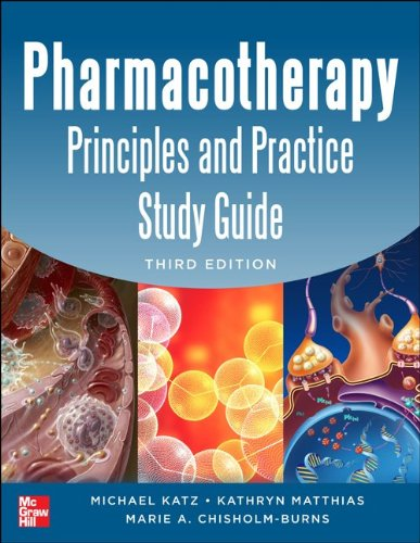 Pharmacotherapy Principles and Practice Study Guide 3/e  3rd 2013 edition cover