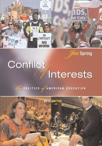 Conflict of Interests The Politics of American Education 5th 2005 (Revised) edition cover