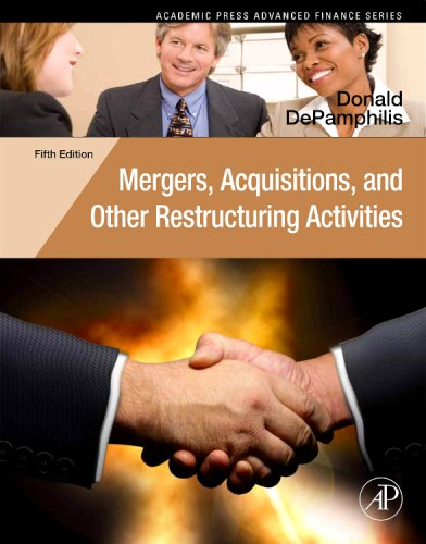 Mergers, Acquisitions, and Other Restructuring Activities An Integrated Approach to Process, Tools, Cases, and Solutions 5th 2009 edition cover