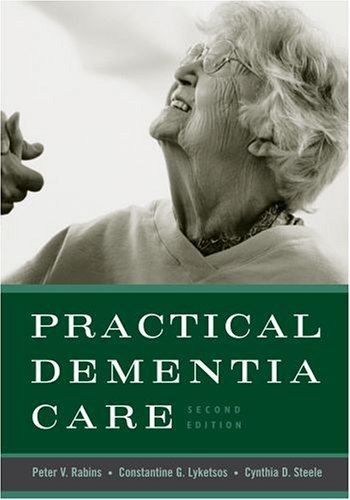 Practical Dementia Care  2nd 2005 (Revised) edition cover