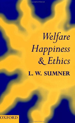 Welfare, Happiness, and Ethics  N/A edition cover