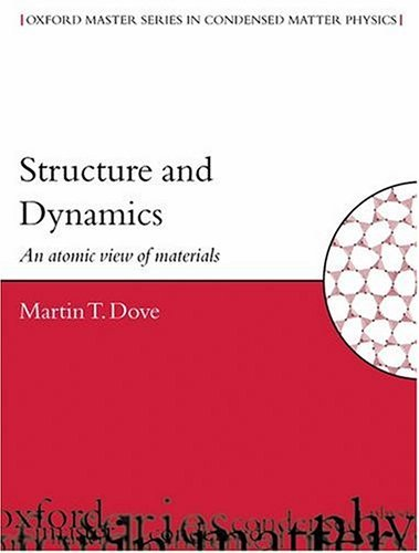 Structure and Dynamics An Atomic View of Materials  2002 edition cover
