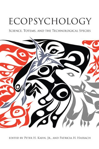 Ecopsychology Science, Totems, and the Technological Species  2012 edition cover