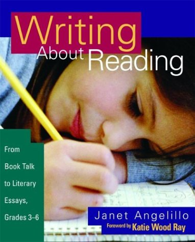 Writing about Reading From Book Talk to Literary Essays, Grades 3-8  2003 edition cover