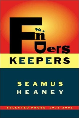 Finders Keepers Selected Prose, 1971-2001 N/A edition cover