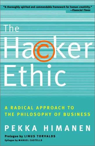 Hacker Ethic A Radical Approach to the Philosophy of Business N/A 9780375758782 Front Cover